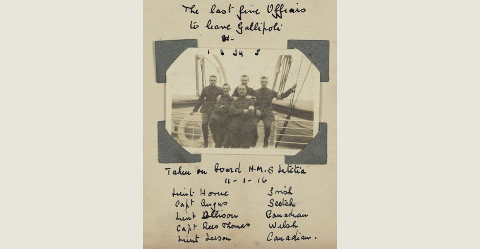 The last officers to leave Gallipoli, January 1916