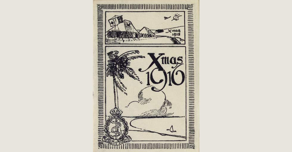 Christmas card for 1915 in Gallipoli and 1916 in Bombay.