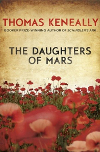 Daughters of Mars by Thomas Kenneally